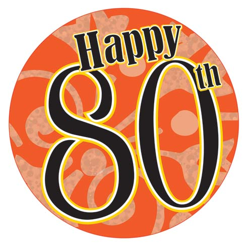 Happy 80th Giant Party Badge